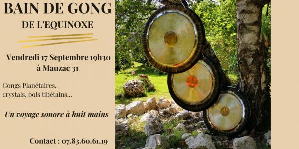 Bain de Gong de l'Equinoxe à 8 mains le 17 septembre à 19h30